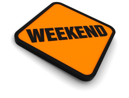 Sign for the word Weekend photo