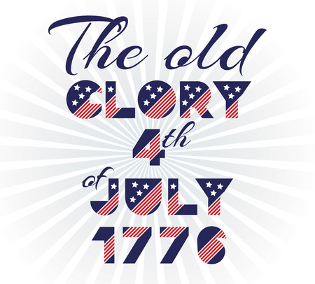 Slogan vector print for celebration design in vintage style with text The old glory 4th of July 1776. Vector illustration. American independence Patriot day background
