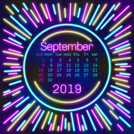 2019. September Calendar page in neon effect style poster for concept typography design, flat color. Week starts on Sunday Happy New year. Illustration Stock Photo