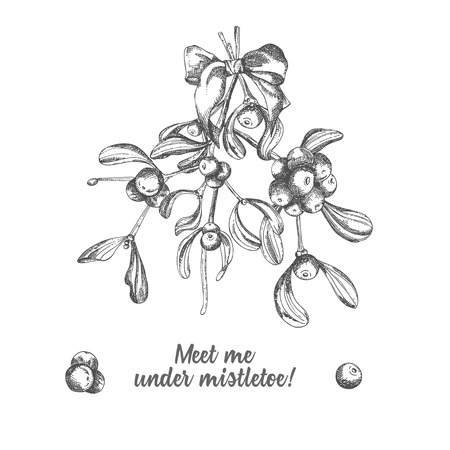 Set of hand drawn sketch Christmas traditional branch decoration with satin bow and text Meet me under mistletoe. Vintage style. . For design holiday card, invitation, poster. Vector illustration