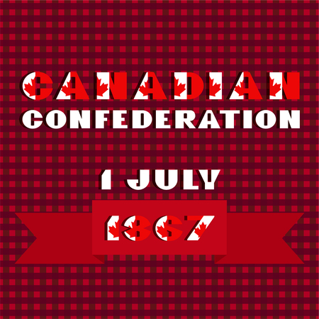 Happy Canada day card with red and white color modern typography for celebration design, flyer, banner on checkered background. National flag style. Text Canadian confederation 1 july 1867