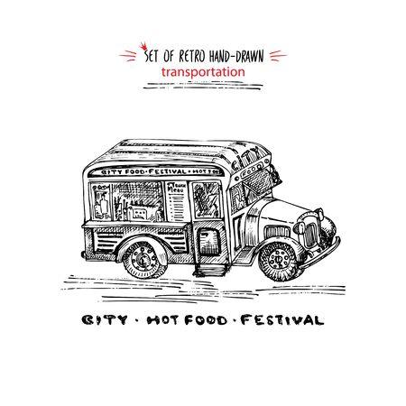 Hand drawn food truck on isolated on white background. Vintage sketch transport car Good idea for chalkboard design, festival flayer, web banner, city street bar menu, retro poster Vector illustration