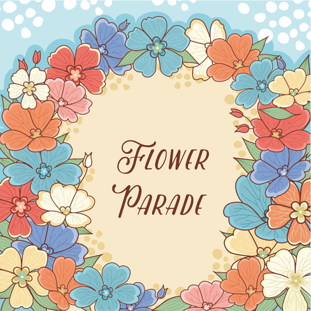 flower parade: Flower Parade. Flower pattern. Layout Billboard for the designer. Label. Template. Cheerful colorful style. Line drawing festive. Vector drawing. Illustration