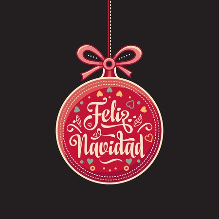 nicaragua: Feliz Navidad.  Red Christmas ball with good wishes in Spanish. Colorful greeting card.