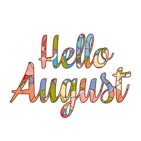 Hello August. Text retail message. Best for sale banner.