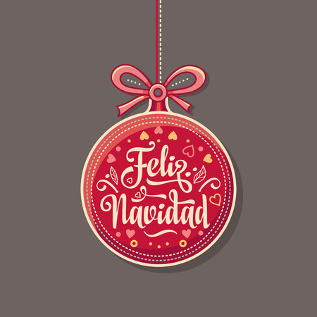Feliz navidad in red Christmas ball for Christmas card design template