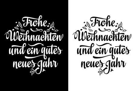 Christmas lettering. Frohe Weihnacht. Congratulations in German language. Christmas in Belgium, Austria, Liechtenstein, Switzerland. Happy Christmas in Deutschland.