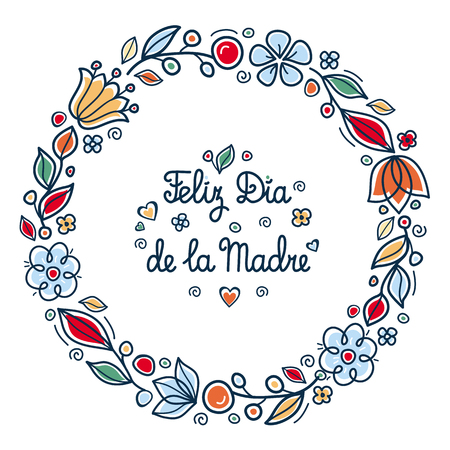 Happy mothers day greeting card in Spain. English translation: happy Mothers day.  Feliz Dia de la Madre. Greeting card template. Round flower frame. Illustration