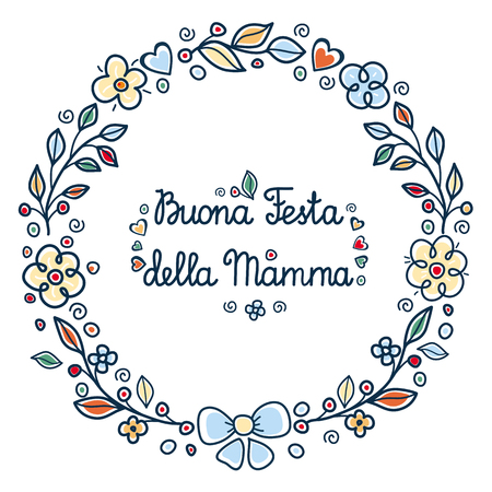 Carte de voeux de bonne fête des mères en Italie. Traduction française: bonne fête des mères. Buona Festa della Mamma. Modèle de carte de voeux. Cadre fleur rond.