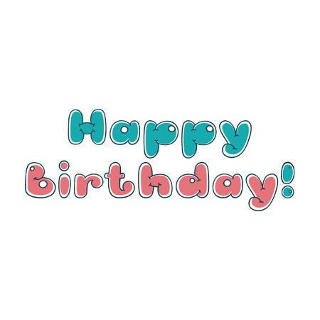 Happy birthday. Bubble cartoon letters of the inscription. Design quote phrase 向量圖像