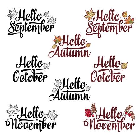 Hello Autumn, Hello September, Hello November, Hello October. Lettering phrases and quotes