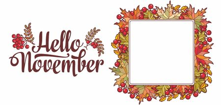 Hello November lettering phrase text.Autumn leaves frame with Rowan, maple, birch and oak. Autumn quote. Fall leaf design.Foliage forest leaf vector. Red, Green, brown and yellow falling autumn leaves 版權商用圖片 - 130232968