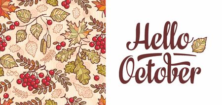 Hello October lettering phrase text. Autumn leaves seamless pattern with Rowan, maple, birch and oak. Fall leaf design.Foliage forest leaf vector. Red, Green, brown and yellow falling autumn leaves 版權商用圖片 - 130232993