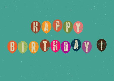 felicitaciones cumpleaÑos: ¡Feliz cumpleaños! Tarjeta de cumpleaños del grunge retro tipográfico. Ilustración del vector.