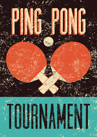 Ping Pong typographical vintage grunge style poster. Retro vector illustration. Illustration