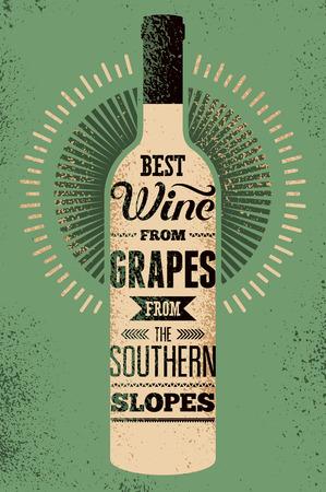 bouteille de vin: Meilleur vin à partir de raisins provenant des pentes méridionales. Affiche rétro typographique de vin de grunge avec l'inscription. Vector illustration. Illustration