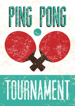 table tennis: Ping Pong typographical vintage grunge style poster. Retro vector illustration. Illustration