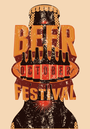 Beer Festival vintage style grunge poster with a beer bottles. Retro vector illustration. Иллюстрация