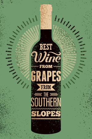 Best wine from grapes from the southern slopes. Typographic retro grunge wine poster with the inscription. Vector illustration. Иллюстрация