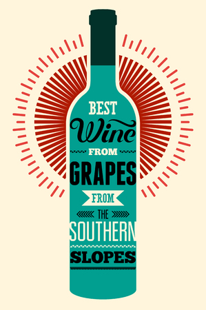 slopes: Best wine from grapes from the southern slopes. Typographic retro wine poster with the inscription. Vector illustration.