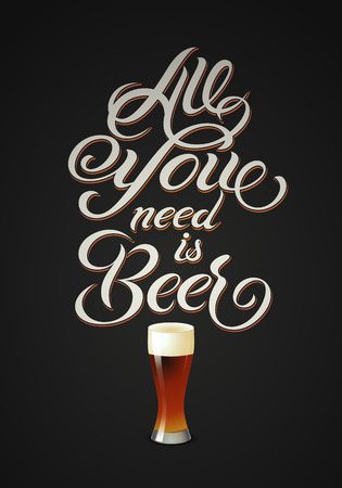 All you need is Beer. Vintage calligraphic beer design. Vector illustration. Çizim