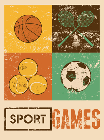 Sport games. Typographic retro grunge poster. Basketball, badminton, football, tennis. Vector illustration. Ilustracja