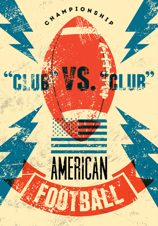 grunge: American football typographical vintage grunge style poster. Retro vector illustration.