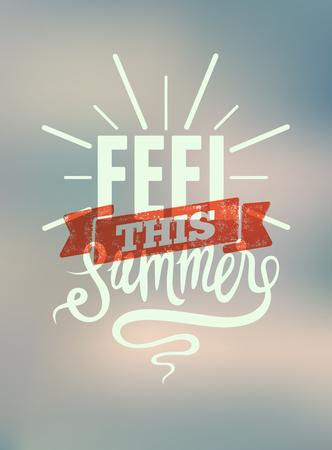 感受今年夏天。印刷复古海报有模糊的背景。矢量图。