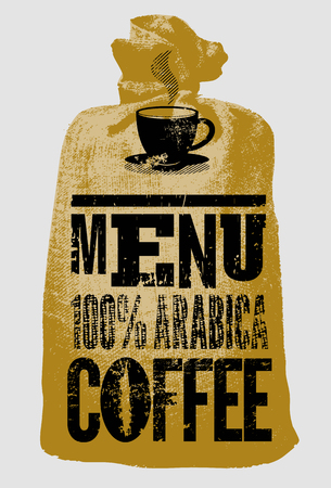 coffee sack: Coffee menu. Typographic retro poster for restaurant, cafe or coffeehouse. Vector illustration. Illustration