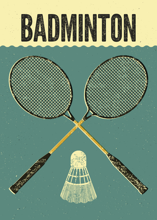 racket: Badminton typographic vintage grunge style poster. Retro vector illustration with rackets and shuttlecock.