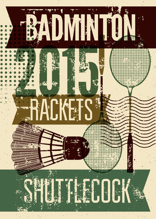 Badminton typografische vintage grunge stijl poster. Retro vector illustratie met rackets en shuttle. Stock Illustratie