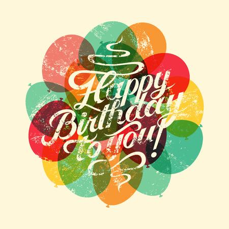 feliz: ¡Feliz cumpleaños! Tarjeta de cumpleaños del grunge retro tipográfico. Ilustración del vector.