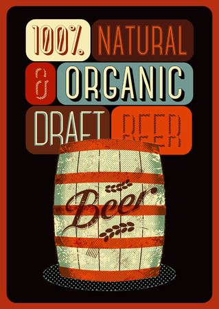 tun: Beer poster in retro style with a wooden barrel of beer with label. Vector illustration.