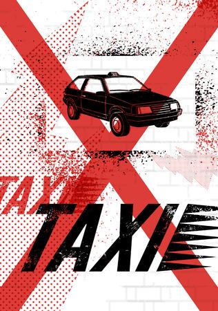 graffiti: Typographic Graffiti Taxi poster. Vector grunge illustration. Illustration