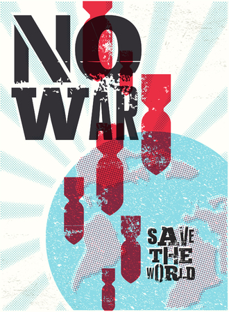 against the war: Retro vector poster No war. Save the world.
