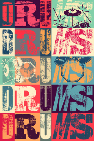 concert background: Typographical drums vintage style poster. Retro grunge illustration