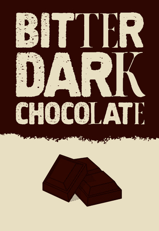 typographical: Bitter dark chocolate. Typographical vintage Chocolate poster design.