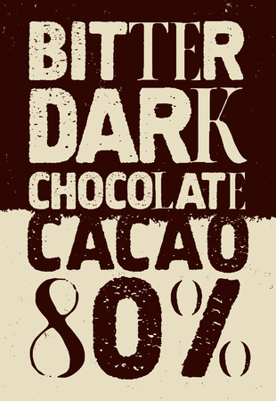 typographical: Bitter dark chocolate. Typographical vintage Chocolate poster design. Vector illustration.