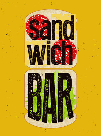 cheese bread: Typographic retro grunge poster for sandwich bar. Bread, cheese, sausage and salad. Vector illustration.