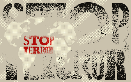 terror: Stop terror. Typographic graffiti grunge protest poster. Vector illustration. Illustration