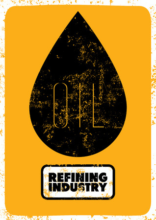 industry poster: Retro typographic grunge Oil refining industry poster. Vector illustration.