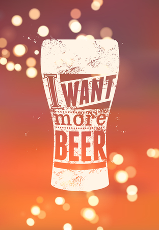 phrase: Typographic phrase beer poster on blurred background. Vector illustration. Eps10.