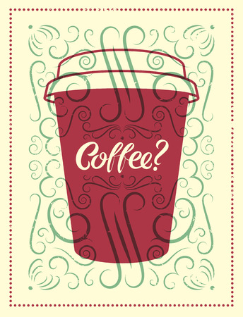 restaurant questions: Coffee calligraphic vintage style grunge poster. Retro vector illustration. Illustration