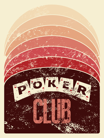 artistic addiction: Poker club grunge vintage style poster. Retro illustration.