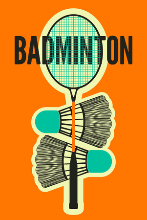 racket: Badminton typographic vintage style poster. Retro illustration with racket and shuttlecocks.