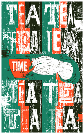 typographical: Tea typographical vintage style grunge poster. Illustration