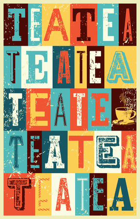 typographical: Tea typographical vintage style grunge poster Illustration