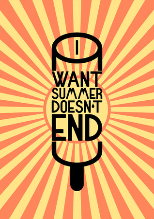phrase: Summer time phrase typographical poster. Vector illustration.