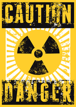 irradiation: Radioactive Sign. Typographic vintage grunge style poster. Retro vector illustration.