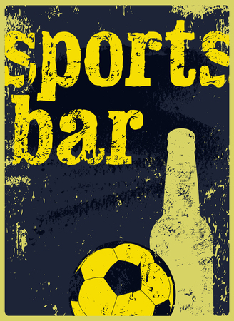 Sports Bar typographic vintage style grunge poster. Retro vector illustration. Иллюстрация
